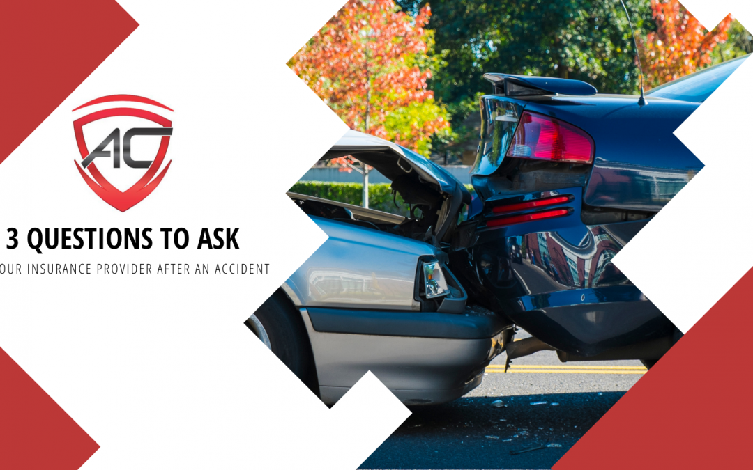 What To Ask Your Insurance Company After An Accident